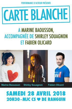 CARTE BLANCHE A MARINE BAOUSSON - FESTIVAL PERFORMANCE D'ACTEUR (Cannes)