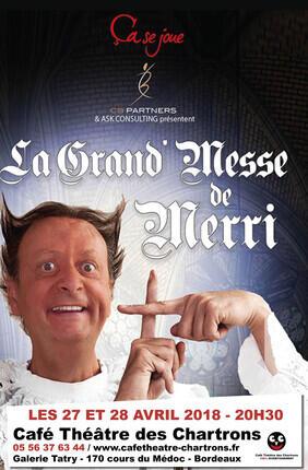 MERRI DANS LA GRANDE MESSE