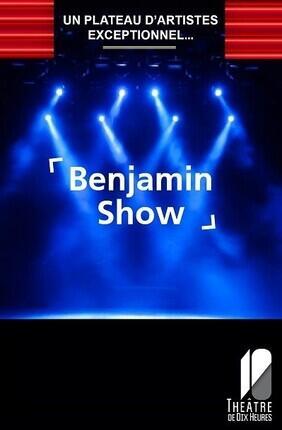 BENJAMIN SHOW