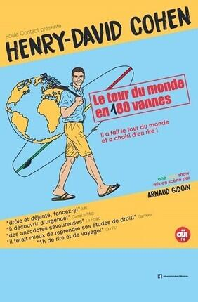 HENRY DAVID COHEN DANS LE TOUR DU MONDE EN 180 VANNES (Aix en Provence)