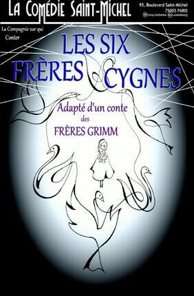 LES SIX FRERES CYGNES
