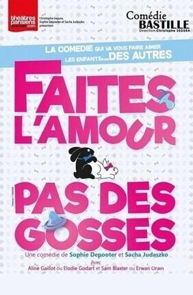 FAITES L'AMOUR PAS DES GOSSES (Cabries)