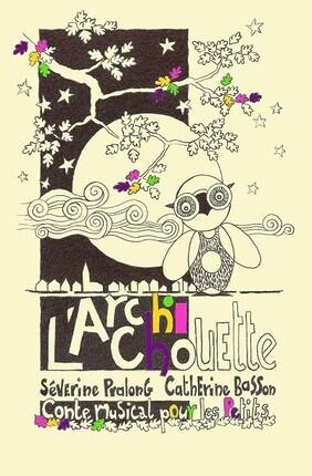 L'ARCHICHOUETTE A Saint Etienne
