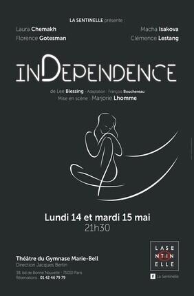 INDEPENDENCE (Theatre du Gymnase)