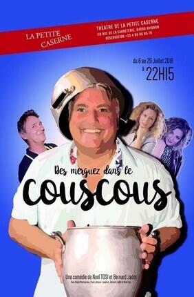 DES MERGUEZ DANS LE COUSCOUS (Theatre de la Petite Caserne)
