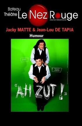 JACKY MATTE ET JEAN-LOU DE TAPIA DANS AH ZUT !