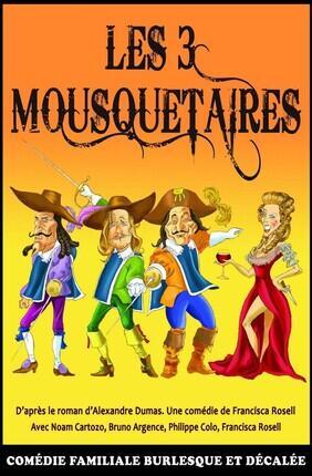 LES 3 MOUSQUETAIRES (Theatre du Gymnase)