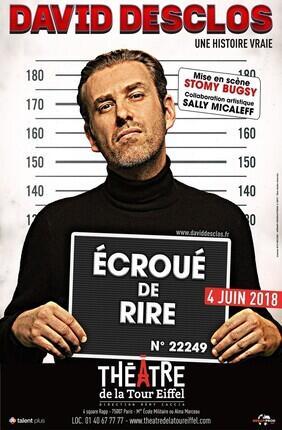 DAVID DESCLOS DANS ECROUE DE RIRE + DEBAT - Theatre de la Tour Eiffel