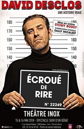 DAVID DESCLOS DANS ECROUE DE RIRE + DEBAT (Theatre Inox)