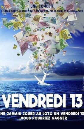 VENDREDI 13 - LE REPAIRE DE LA COMEDIE