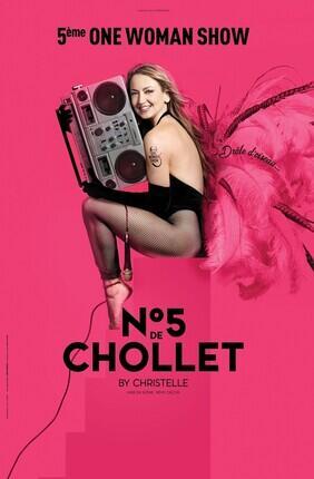 CHRISTELLE CHOLLET DANS N°5 DE CHOLLET (Theatre de la Clarte)