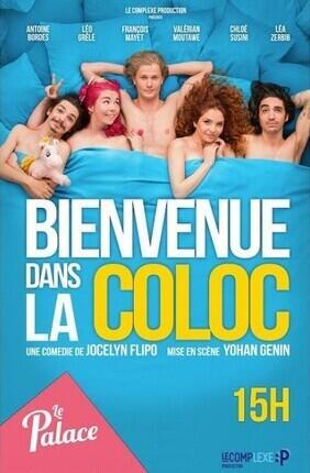 BIENVENUE DANS LA COLOC (Le Palace Avignon)