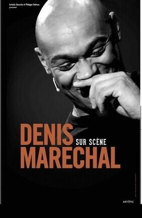 DENIS MARECHAL SUR SCENE - Comedie La Rochelle
