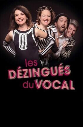 LES DEZINGUES DU VOCAL (Theatre de l'Atelier Florentin)