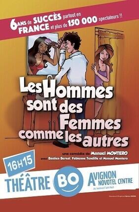 LES HOMMES SONT DES FEMMES COMME LES AUTRES (Theatre BO Avignon)