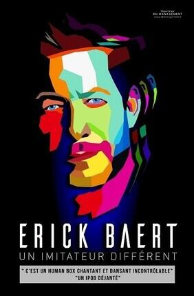ERICK BAERT, UN IMITATEUR DIFFERENT