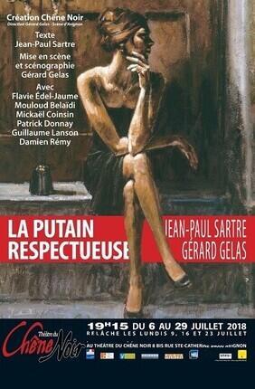 LA PUTAIN RESPECTUEUSE (Theatre du Chene Noir)