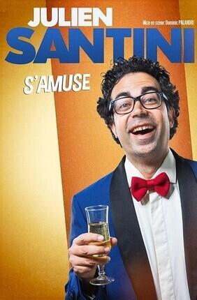 JULIEN SANTINI S'AMUSE (La Compagnie du Cafe Theatre)