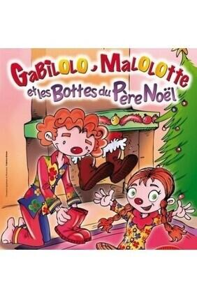 GABILOLO, MALOLOTTE ET LES BOTTES DU PERE NOEL (Theatre de Jeanne)