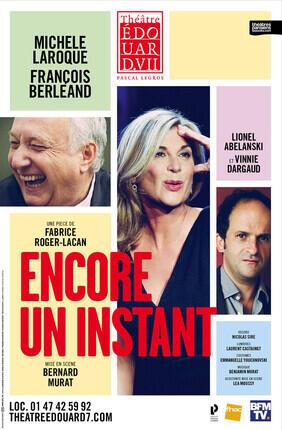 ENCORE UN INSTANT AVEC MICHELE LAROQUE ET FRANCOIS BERLEAND