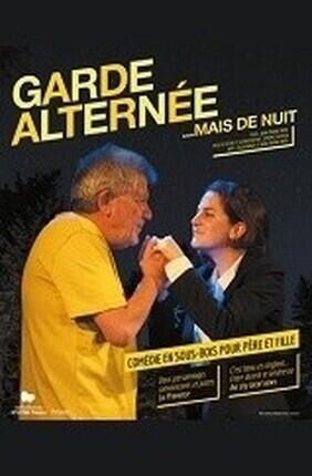 GARDE ALTERNEE... MAIS DE NUIT