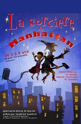 LOLA ET LA SORCIERE DE MANHATTAN au Theatre de la Clarte