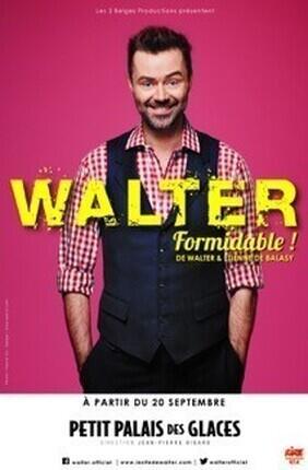 WALTER FORMIDABLE