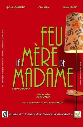 FEU LA MERE DE MADAME (Muret)