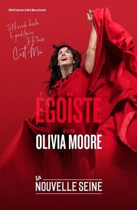 OLIVIA MOORE EGOISTE