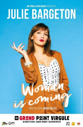 JULIE BARGETON DANS WOMAN IS COMING