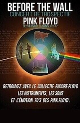 ENCORE FLOYD - BEFORE THE WALL A MELUN