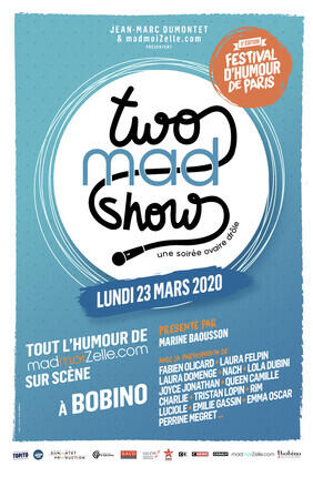 LE GRAND ONE MAD SHOW FESTIVAL D'HUMOUR DE PARIS