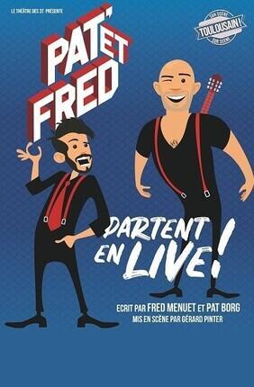 PAT ET FRED PARTENT EN LIVE