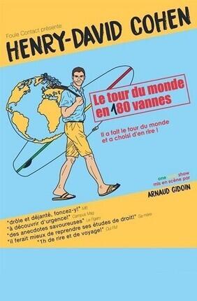 HENRY-DAVID COHEN DANS LE TOUR DU MONDE EN 180 VANNES (Rive de Gier)