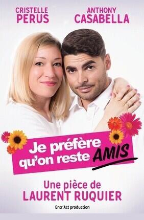 JE PREFERE QU'ON RESTE AMIS A Saint Etienne