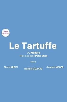 LE TARTUFFE AVEC PIERRE ARDITI ET JACQUES WEBER (Versailles)