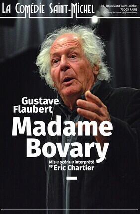 MADAME BOVARY MIS EN SCENE ET INTERPRETE PAR ERIC CHARTIER