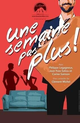 UNE SEMAINE PAS PLUS A la Comedie de Grenoble