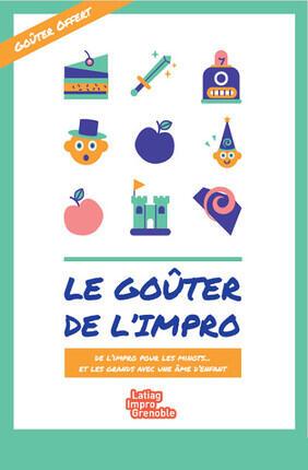 LE GOUTER DE L'IMPRO A la Comedie de Grenoble