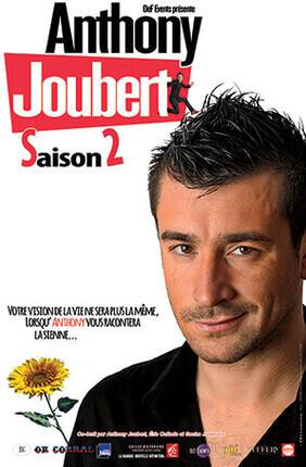 ANTHONY JOUBERT (Comédie de Nice) DANS SAISON 2