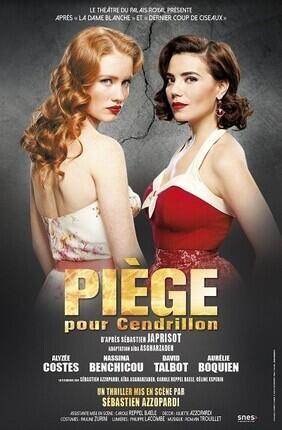 PIEGE POUR CENDRILLON (Theatre 3T)