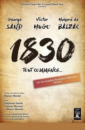1830 SAND HUGO BALZAC TOUT COMMENCE