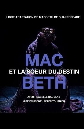 MACBETH ET LA SOEUR DU DESTIN