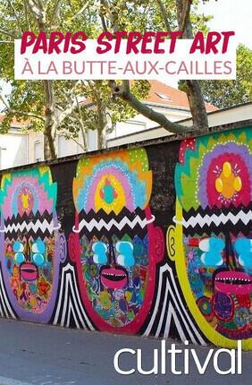PARIS STREET ART A LA BUTTE-AUX-CAILLES