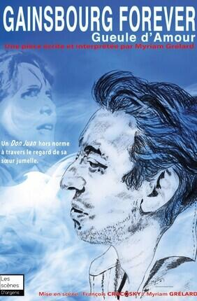 GAINSBOURG FOREVER GUEULE D'AMOUR