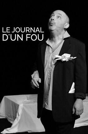 LE JOURNAL D'UN FOU (Le Mans)