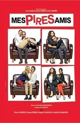 MES PIRES AMIS (Comedie de Nice)