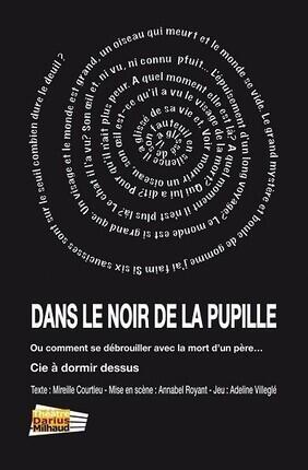 DANS LE NOIR DE LA PUPILLE