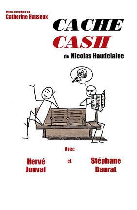 CACHE CASH (Theatre Essaion)