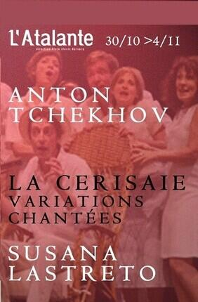 LA CERISAIE, VARIATIONS CHANTEES